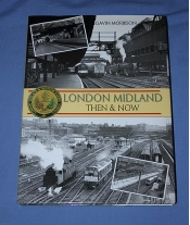 London Midland Then and Now