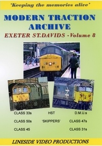 Modern Traction Archive vol 8: Exeter St Davids