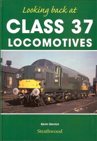 Looking Back at Class 37 Locomotives